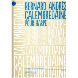 Bernard Andrès, Calembredaine
