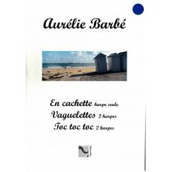 Aurélie Barbé, En cachette, Vaguelettes, Toc, toc toc