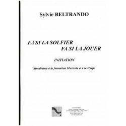 Sylvie Beltrando, Fa Si La Solfier, Fa Si La Jouer