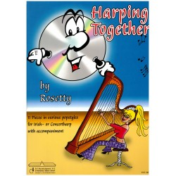 Rosetty, Harping together