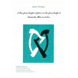 Agnès Alouges, 2 duos pour harpes et pièce en duo pour harpe et clarinette, flûte ou violon