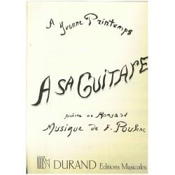 Francis Poulenc, A sa Guitare, poème de Ronsard