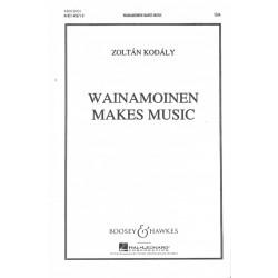 Zoltan Kodaly, Wainamoinen makes music