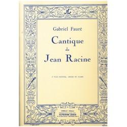 Gabriel Fauré, Cantique de Jean Racine