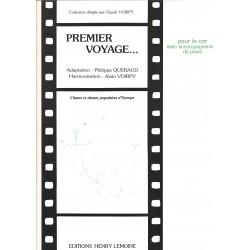 Philippe Queraud - Alain Voirpy, Premier Voyage