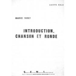 Maurice Thiriet, Introduction, Chanson et Ronde