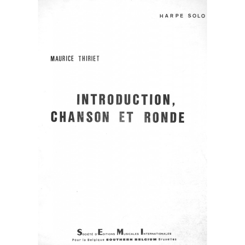 Maurice Thiriet, Introduction, Chanson et Ronde