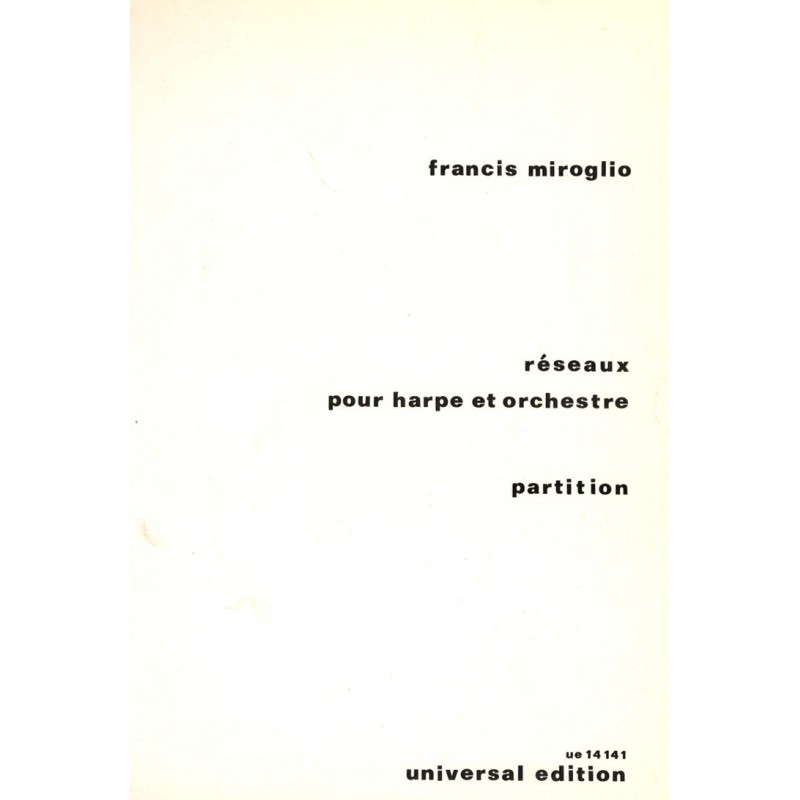 Francis Miroglio, Réseaux pour harpe et orchestre