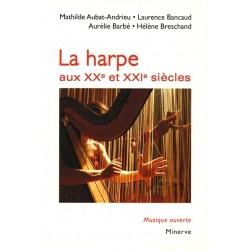 La Harpe aux XXe et XXIe siècles