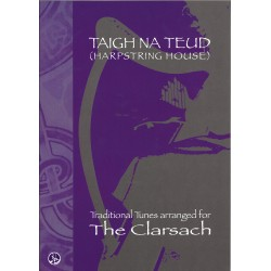 Taigh Na Teud, Traditonnal Tunes arranged for The Clarsach