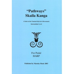 Skaila Kanga - Pathways - A Suite in The Classical Style in 6 Movements / Intermediate Level