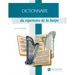 Dictionnaire du Répertoire de la Harpe - Anne Glattauer