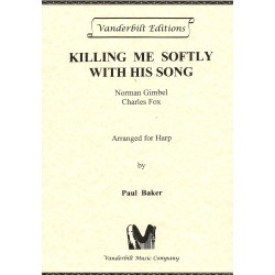 Killing me softly with his song - Norman Gimbel / Charles Fox