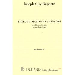 Prélude, Marine et Chansons - J.G Ropartz