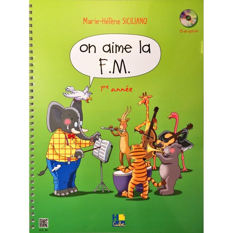 Marie-Hélène Siciliano, On aime la FM 1ère année