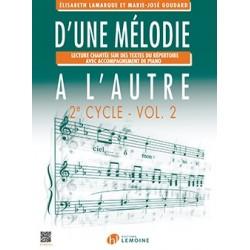 Elisabeth Lamarque - Marie-José Goudard, D'une mélodie à l'autre 2ème cycle Volume 2