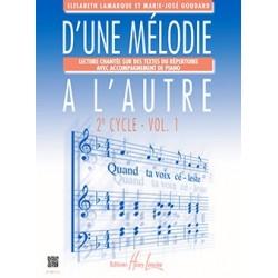 Elisabeth Lamarque - Marie-José Goudard, D'une mélodie à l'autre 2ème cycle Volume 1