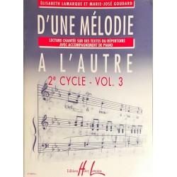Elisabeth Lamarque - Marie-José Goudard, D'une mélodie à l'autre 2ème cycle Volume 3