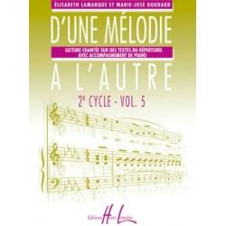Elisabeth Lamarque - Marie-José Goudard, D'une mélodie à l'autre 3ème cycle Volume 5