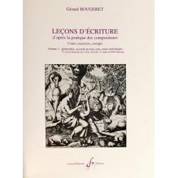 Gérard Bougeret, Leçons d'écriture d'après la pratique des compositeurs Volume 1