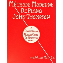 John Thompson, Méthode moderne de piano Volume 1