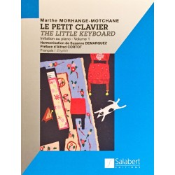 Marthe Morhange-Motchane, Le petit clavier The little keyboard Volume 1