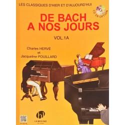 Charles Hervé - Jacqueline Pouillard, De Bach à nos jours Volume 1A