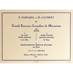 Paul Taffanel - Philippe Gaubert, 17 grands exercices journaliers de mécanisme pour Flûte