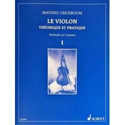 Mathieu Crickboom, Le violon théorique et pratique Volume 1