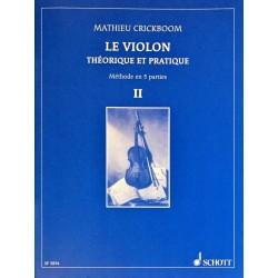 Mathieu Crickboom, Le violon théorique et pratique Volume 2