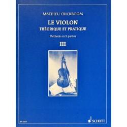 Mathieu Crickboom, Le violon théorique et pratique Volume 3