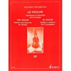 Mathieu Crickboom, Le violon théorique et pratique Volume 4