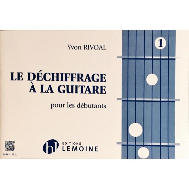 Yvon Rivoal, Le déchiffrage à la guitare Volume 1