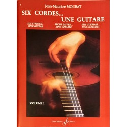 Jean-Maurice Mourat, Six cordes... une guitare Volume 1