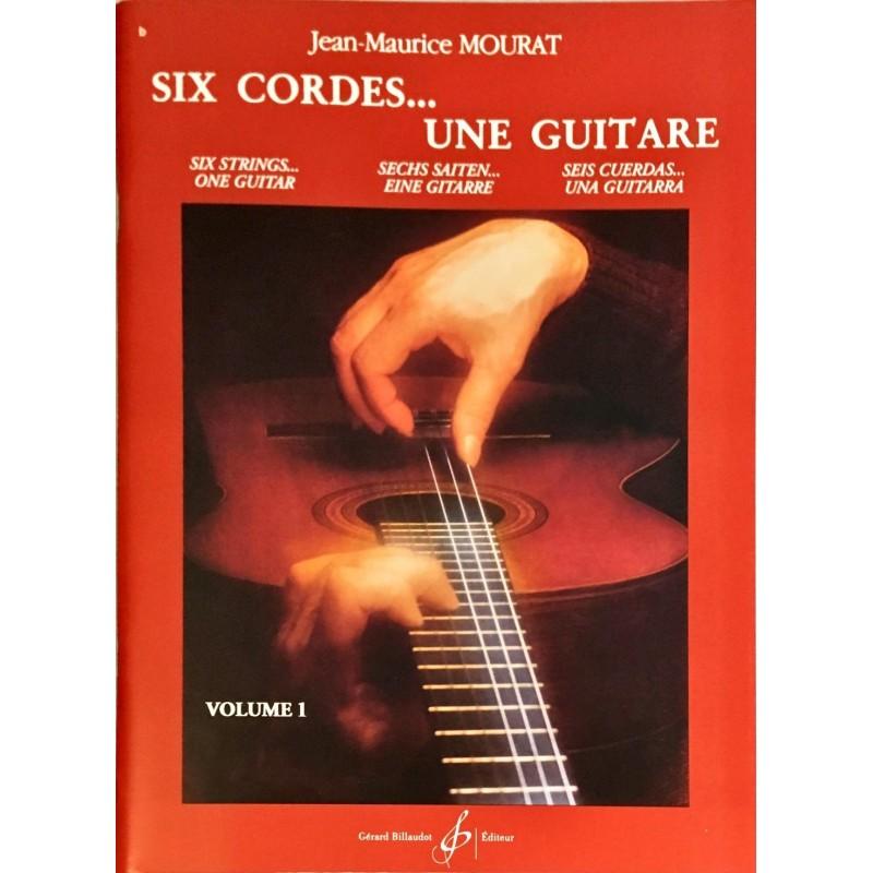 Jean-Maurice Mourat, Six cordes... une guitare Volume 1