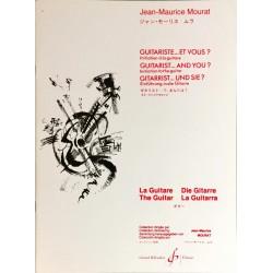Jean-Maurice Mourat, Guitariste... Et vous ?